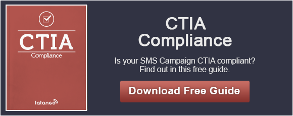 Free Guide to CTIA SMS Marketing Compliance
