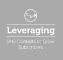SMS Contests - Growing SMS Marketing Subscribers
