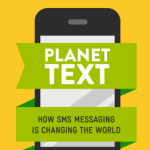 How SMS Messaging is Changing the World