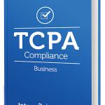 TCPA Text Message Marketing Guide