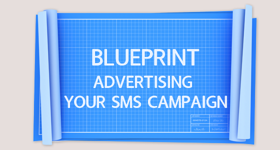 SMS Advertising Blueprint