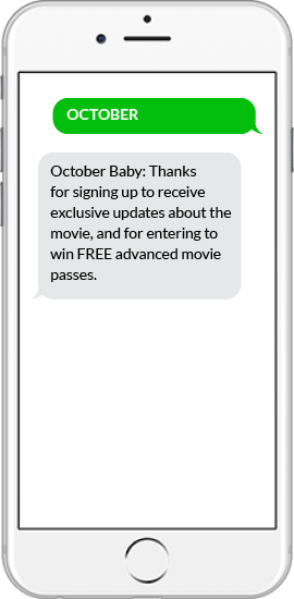 SMS Giveaway Example - October Baby
