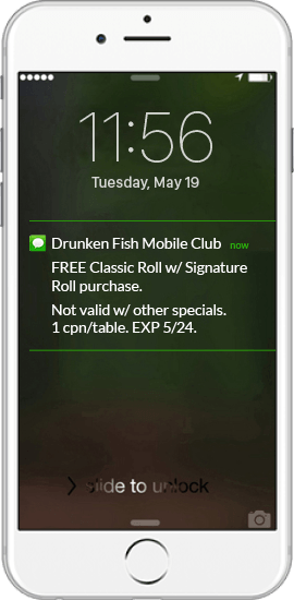 SMS Coupon Example - Drunken Fish Mobile Club